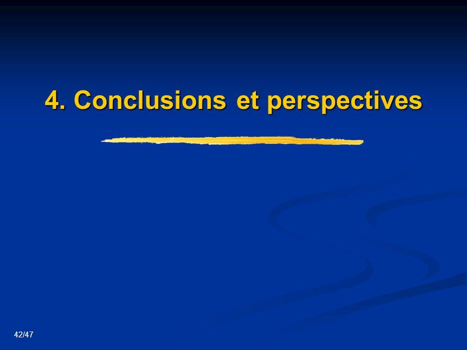42/47 4. Conclusions et perspectives