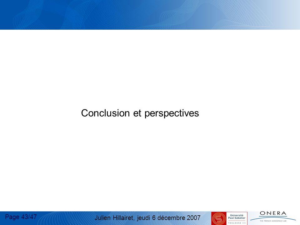 Page 43/47 Julien Hillairet, jeudi 6 décembre 2007 Conclusion et perspectives