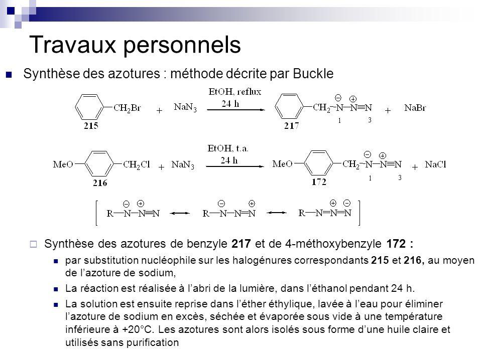 Travaux personnels Synthèse des azotures : méthode décrite par Buckle Synthèse des azotures de benzyle 217 et de 4-méthoxybenzyle 172 : par substituti