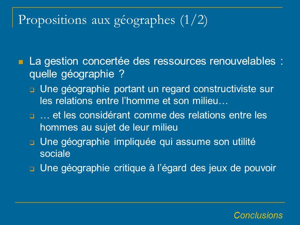 Propositions aux géographes (1/2) La gestion concertée des ressources renouvelables : quelle géographie .