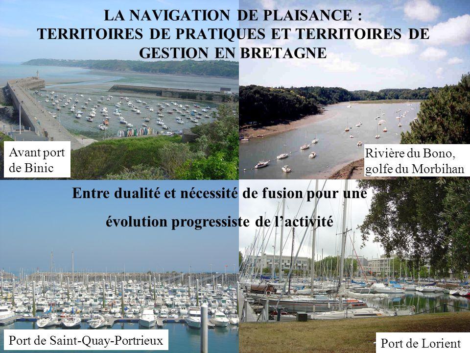 Rivière du Bono, golfe du Morbihan Port du Crouesty LA NAVIGATION DE PLAISANCE : TERRITOIRES DE PRATIQUES ET TERRITOIRES DE GESTION EN BRETAGNE Entre