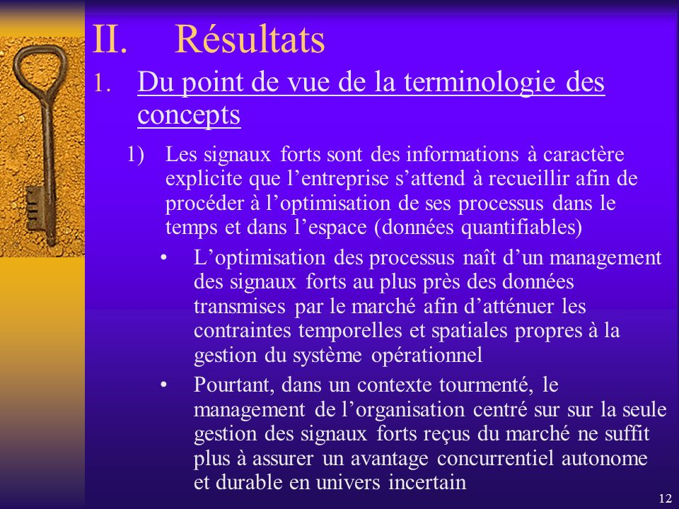 12 II.Résultats 1.