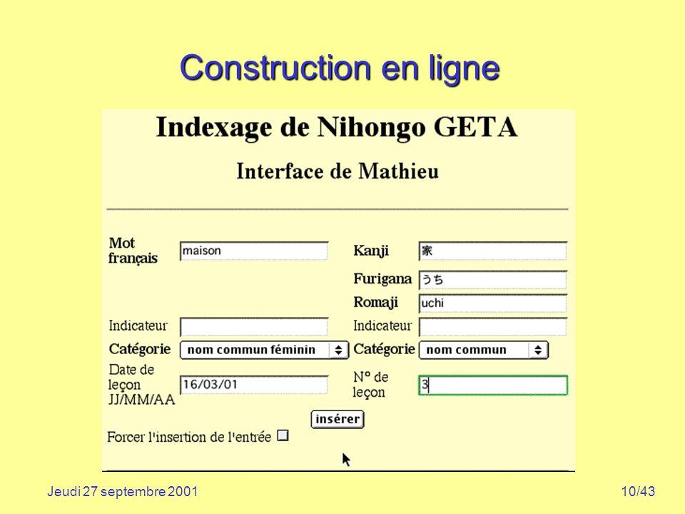 10/43Jeudi 27 septembre 2001 Construction en ligne