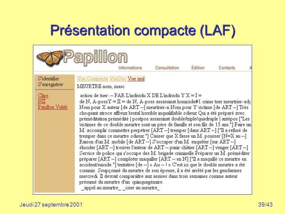 39/43Jeudi 27 septembre 2001 Présentation compacte (LAF)