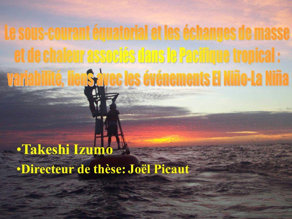 Takeshi Izumo Directeur de thèse: Joël Picaut