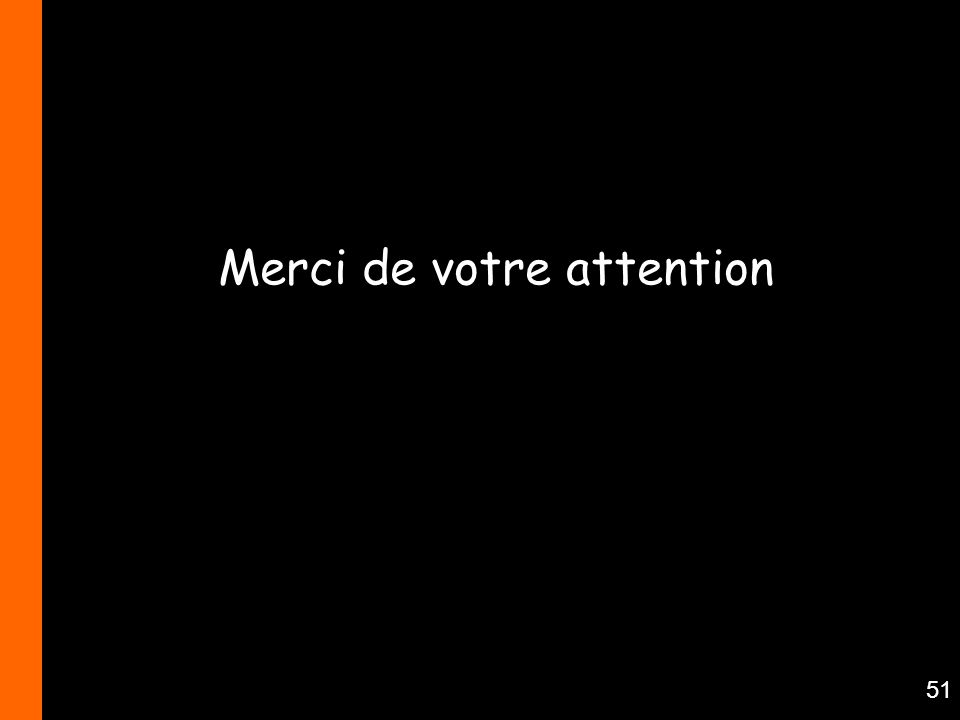 51 Merci de votre attention
