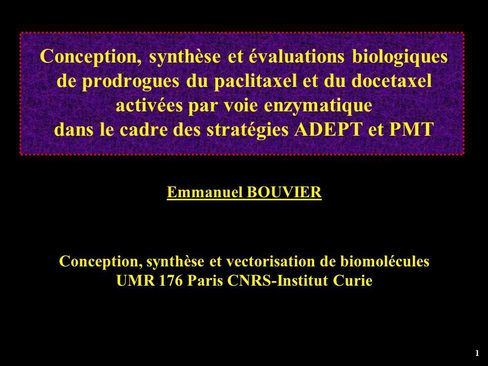 1 Conception, synthèse et évaluations biologiques de prodrogues du paclitaxel et du docetaxel activées par voie enzymatique dans le cadre des stratégi