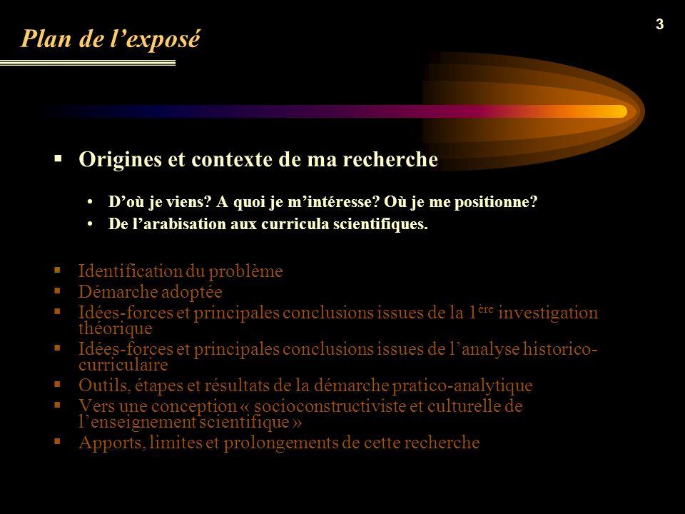 2 Plan de lexposé Origines et contexte de la recherche Problématique générale Démarche adoptée Idées-forces et principales conclusions issues de la do