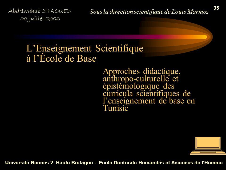 34 Prolongements et perspectives de recherche La possibilité de penser lenseignement scientifique sur les deux autres terrains éducationnels: lInstitu
