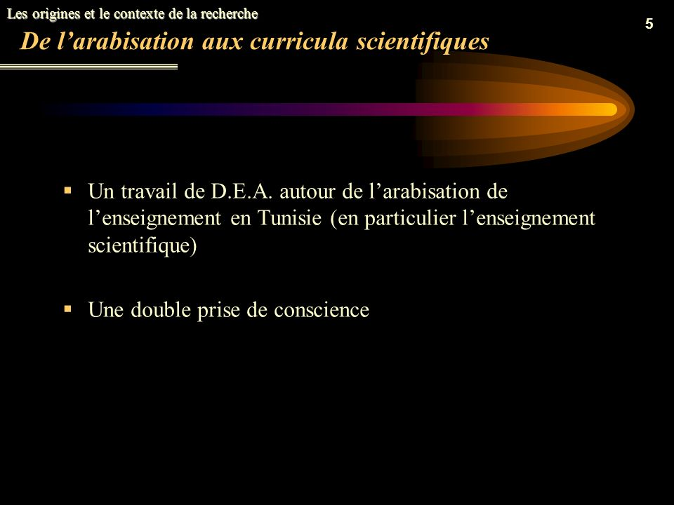 5 De larabisation aux curricula scientifiques Un travail de D.E.A.