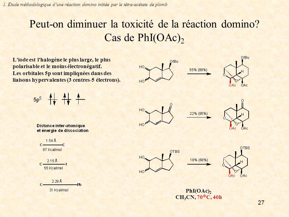 27 Peut-on diminuer la toxicité de la réaction domino.