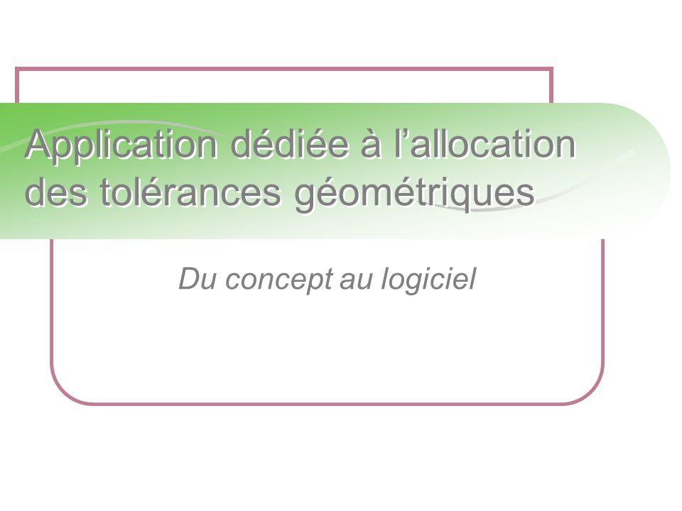 Application dédiée à lallocation des tolérances géométriques Du concept au logiciel
