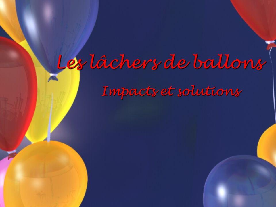 Les lâchers de ballons Impacts et solutions