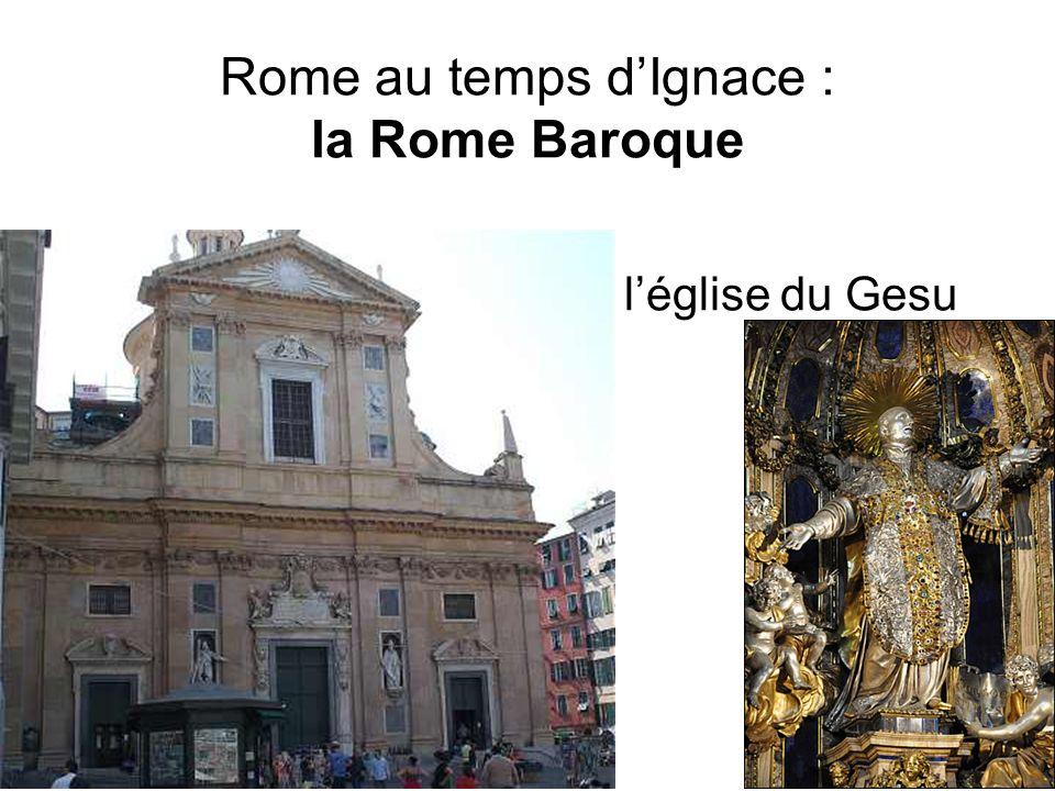 Rome au temps dIgnace : la Rome Baroque léglise du Gesu