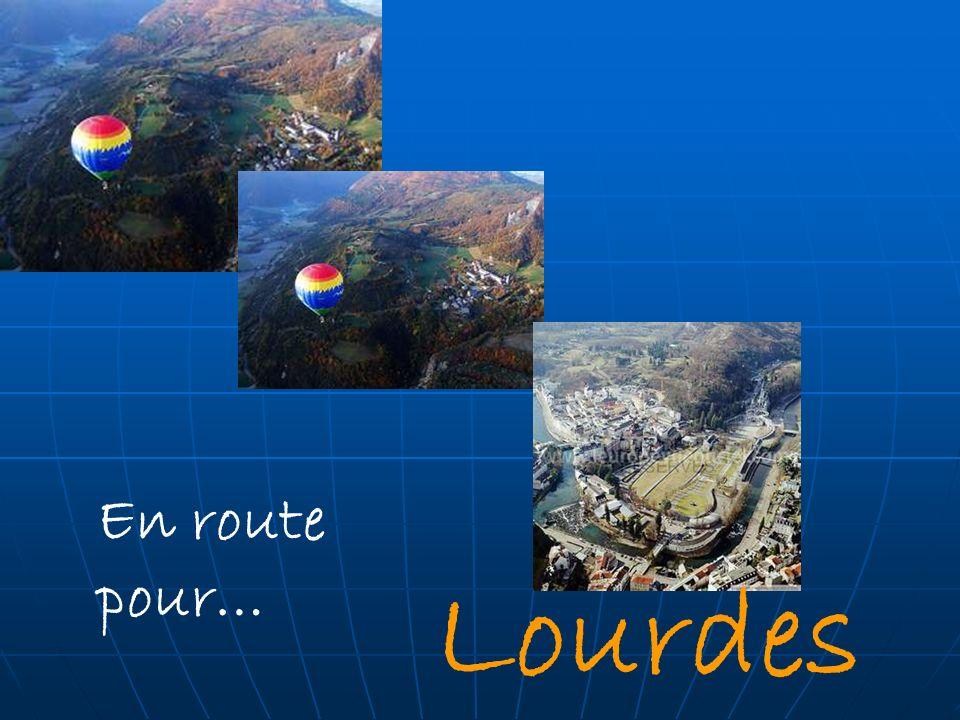 En route pour… Lourdes