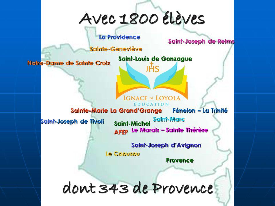 dont 343 de Provence Avec 1800 élèves Provence Sainte-Marie La GrandGrange Le Marais – Sainte Thérèse La Providence Saint-Joseph de Tivoli Saint-Josep