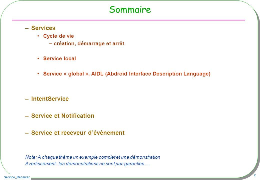 Service_Receiver 43 Notification et service Notification .