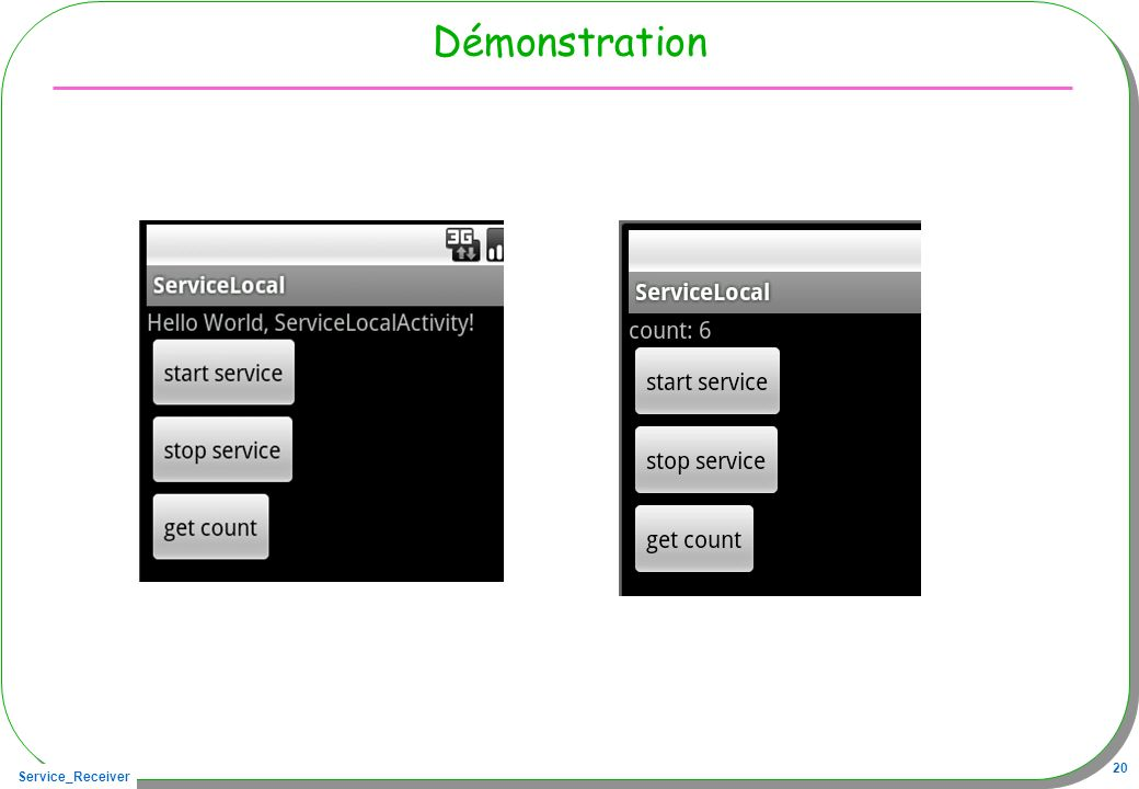 Service_Receiver 20 Démonstration