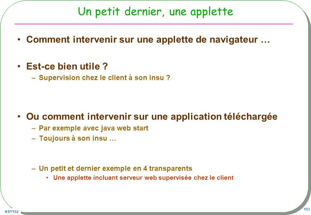 NSY102 103 Un petit dernier, une applette Comment intervenir sur une applette de navigateur … Est-ce bien utile .