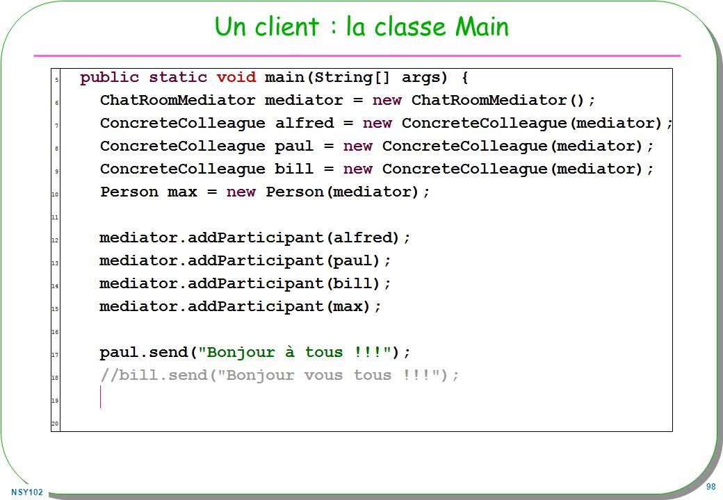 NSY102 98 Un client : la classe Main