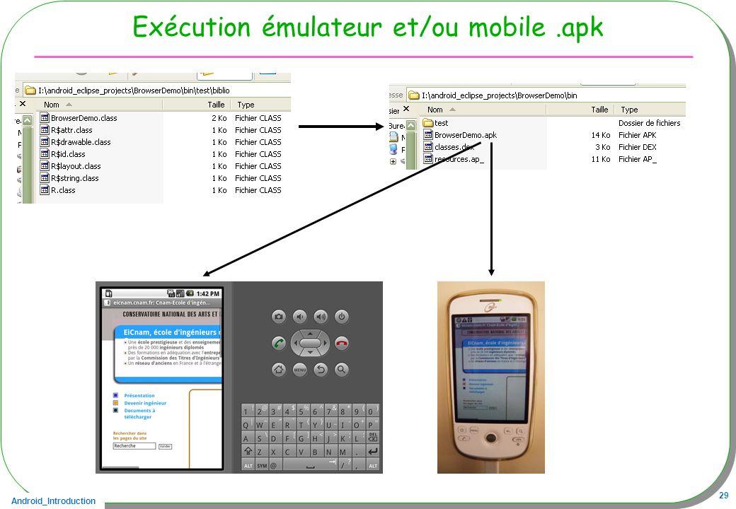 Android_Introduction 29 Exécution émulateur et/ou mobile.apk