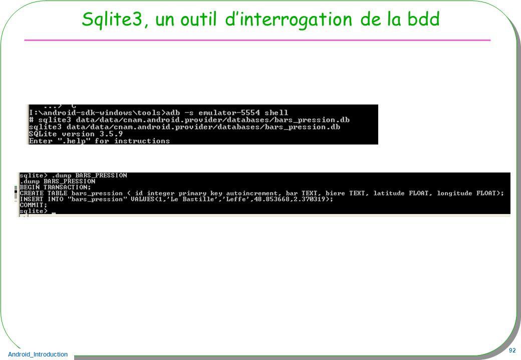 Android_Introduction 92 Sqlite3, un outil dinterrogation de la bdd