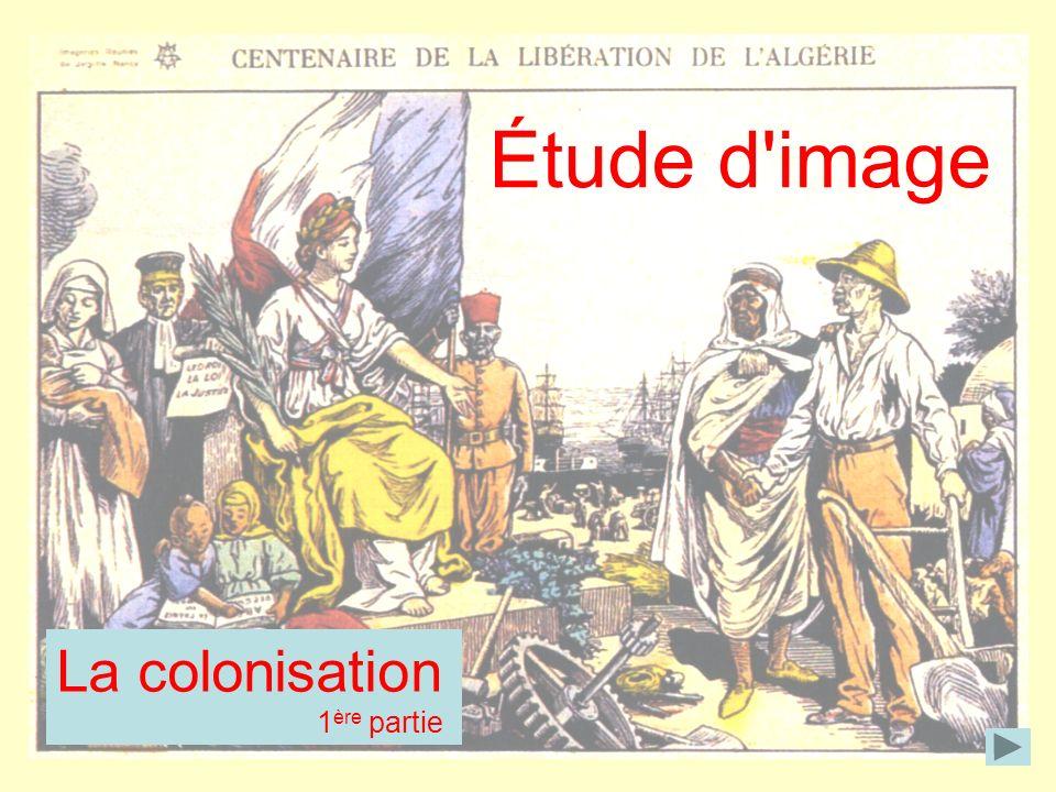 La colonisation 1 ère partie Étude d image