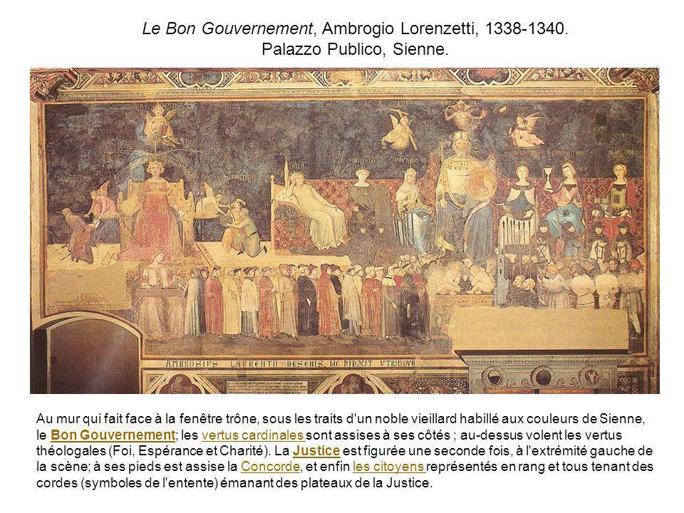 Au mur qui fait face à la fenêtre trône, sous les traits d'un noble vieillard habillé aux couleurs de Sienne, le Bon Gouvernement; les vertus cardinal