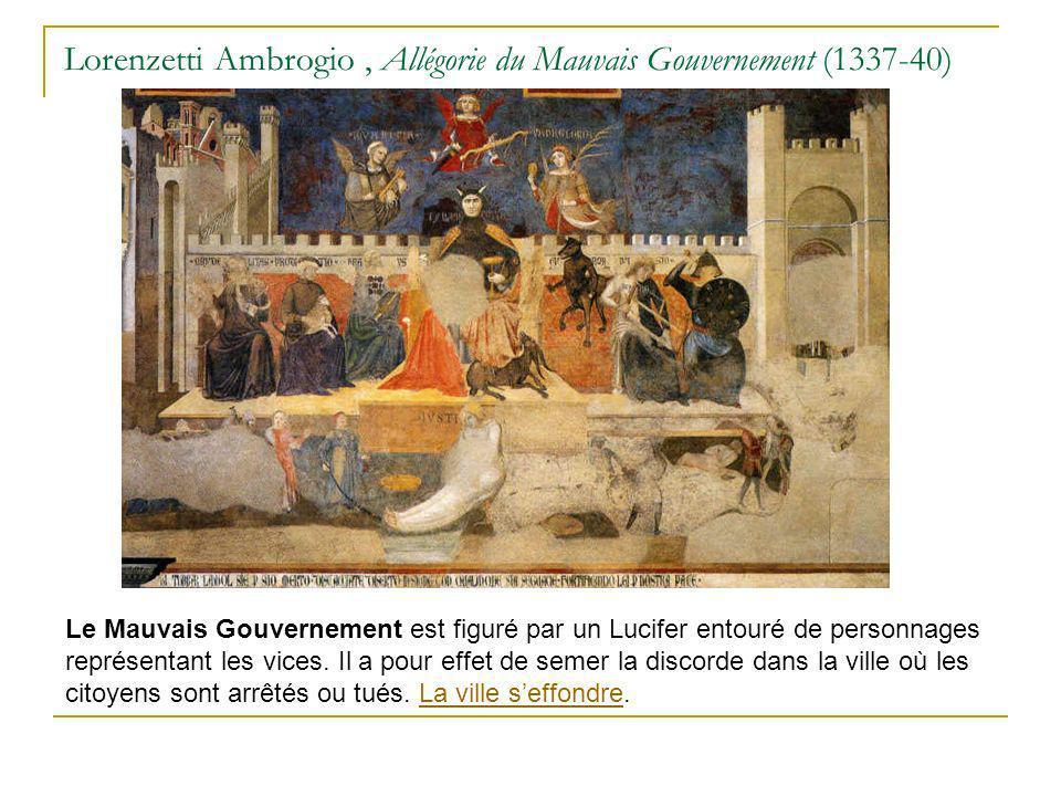 Lorenzetti Ambrogio, Allégorie du Mauvais Gouvernement (1337-40) Le Mauvais Gouvernement est figuré par un Lucifer entouré de personnages représentant