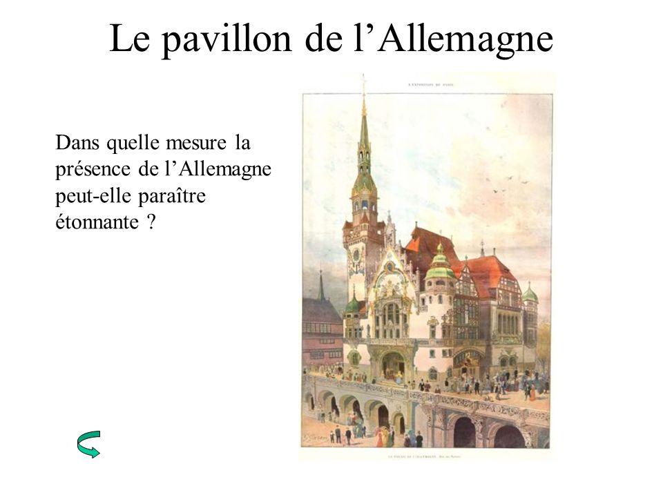 Le pavillon de lAllemagne Dans quelle mesure la présence de lAllemagne peut-elle paraître étonnante ?