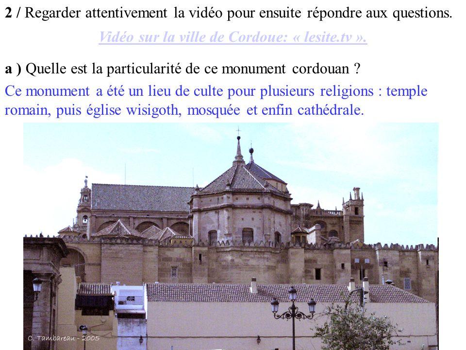 2 / Regarder attentivement la vidéo pour ensuite répondre aux questions.