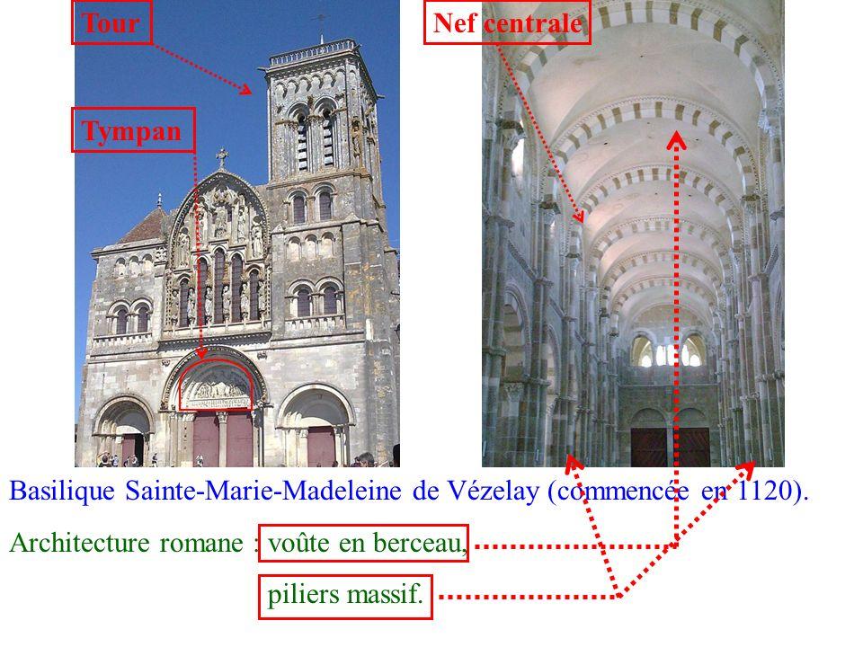 Basilique Sainte-Marie-Madeleine de Vézelay (commencée en 1120). Architecture romane : voûte en berceau, piliers massif. TourNef centrale Tympan