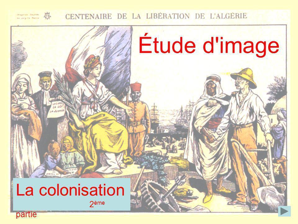 La colonisation 2 ème partie Étude d'image