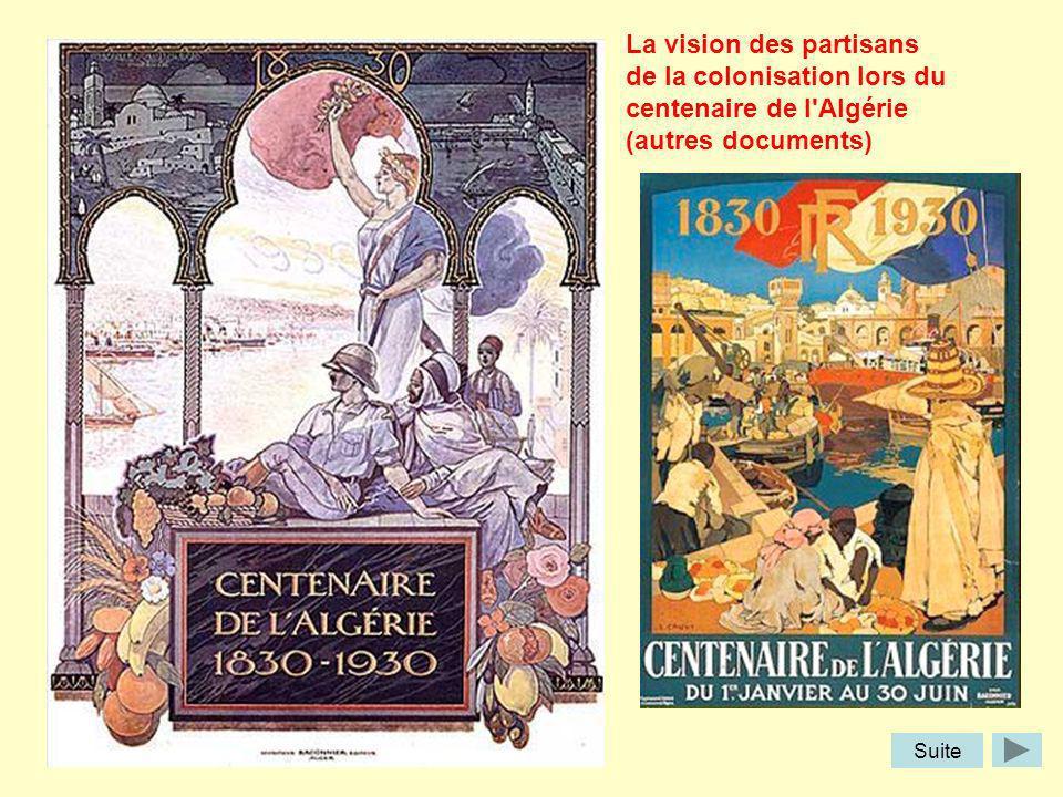 La vision des partisans de la colonisation lors du centenaire de l'Algérie (autres documents) Suite