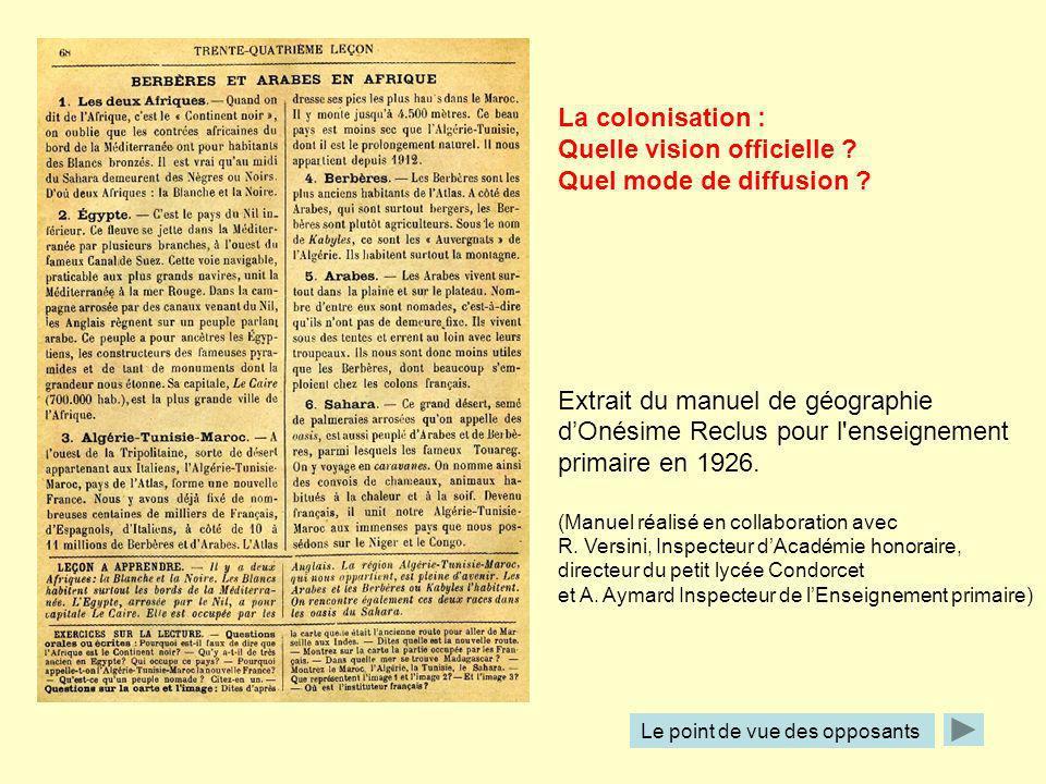 La colonisation : Quelle vision officielle ? Quel mode de diffusion ? Extrait du manuel de géographie dOnésime Reclus pour l'enseignement primaire en