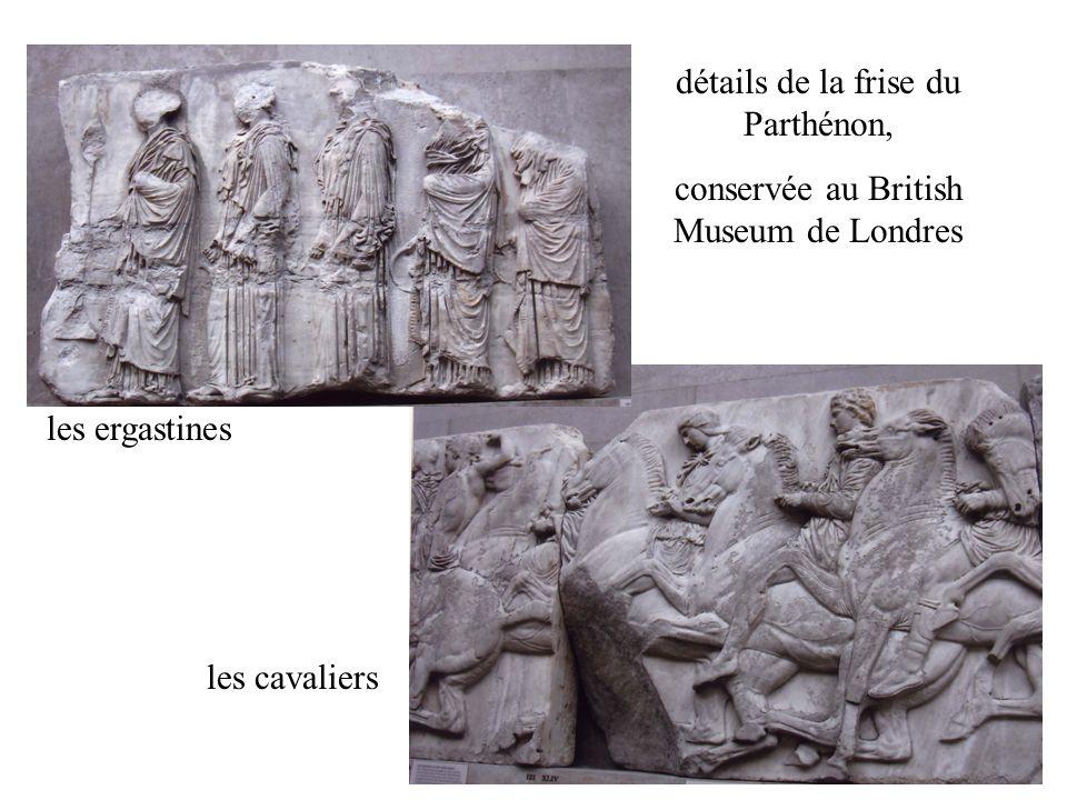 détails de la frise du Parthénon, conservée au British Museum de Londres les ergastines les cavaliers