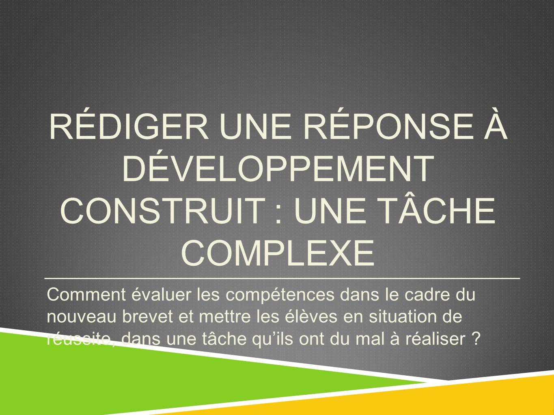 En rédigeant un développement construit vous décrirez et expliquerez...En rédigeant un développement construit vous décrirez et expliquerez...