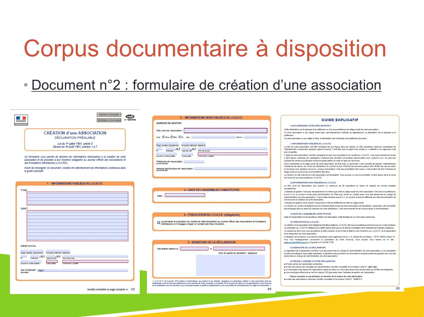 Corpus documentaire à disposition Document n°2 : formulaire de création dune association