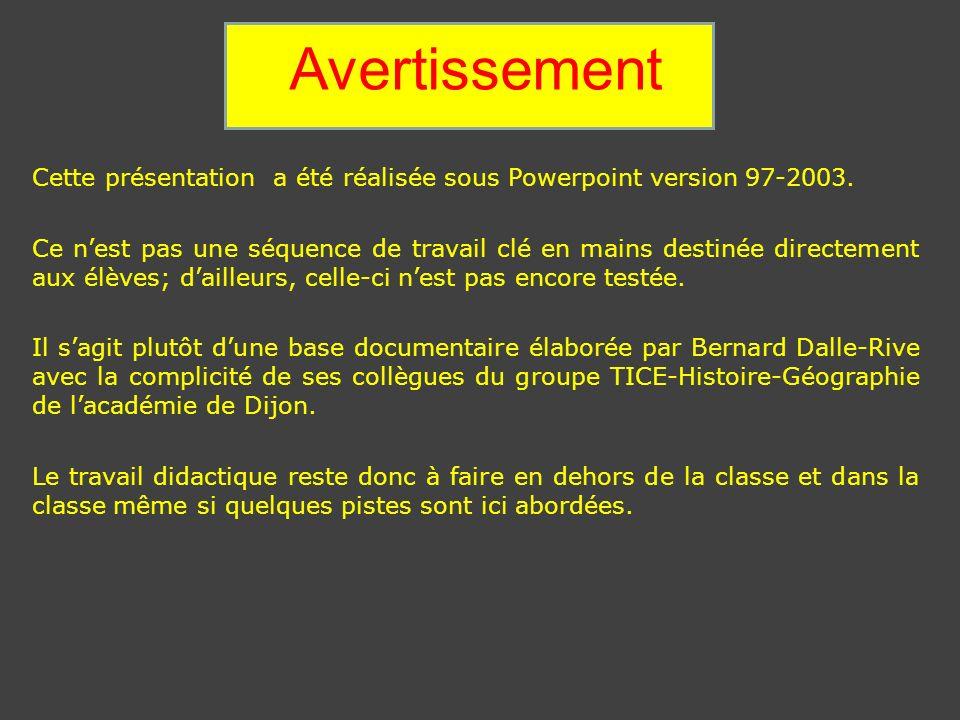 Avertissement Cette présentation a été réalisée sous Powerpoint version 97-2003. Ce nest pas une séquence de travail clé en mains destinée directement