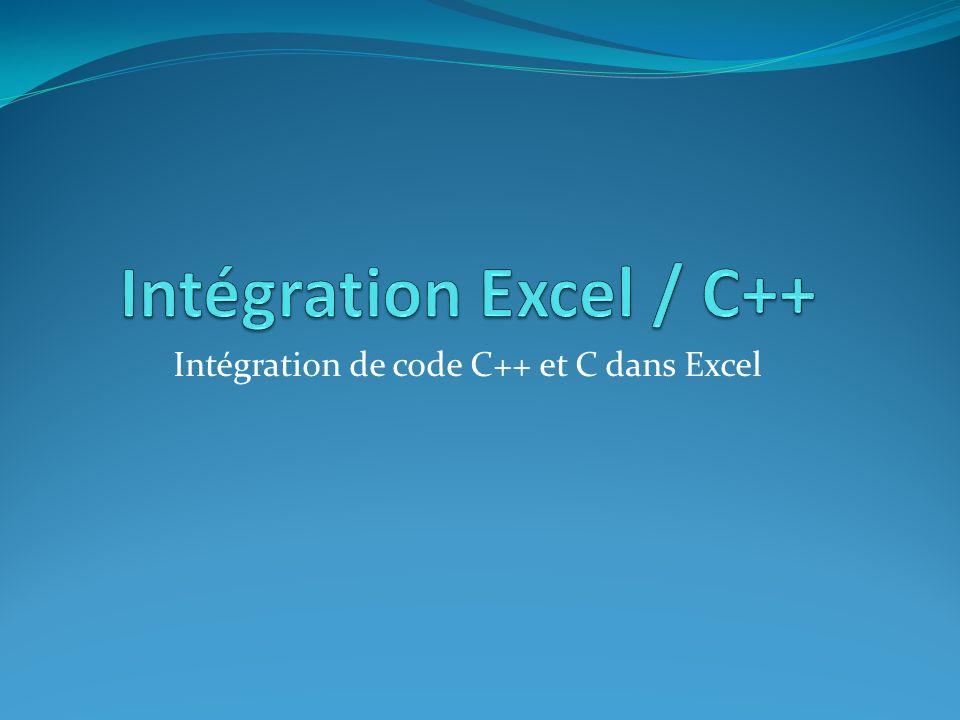 Intégration de code C++ et C dans Excel