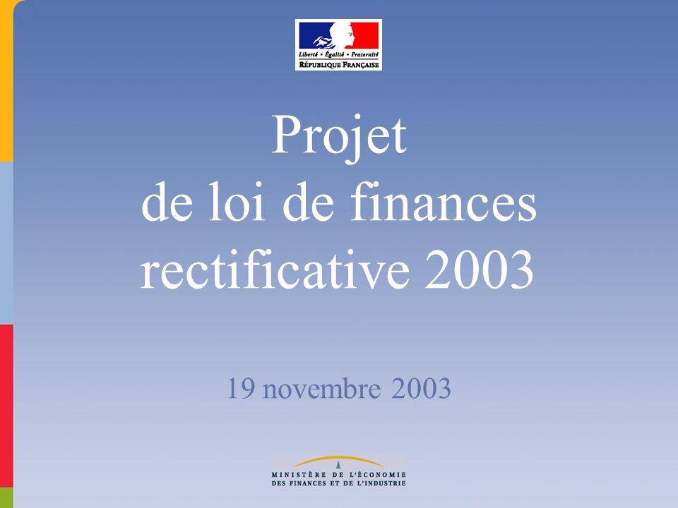 Projet de loi de finances rectificative 2003 19 novembre 2003