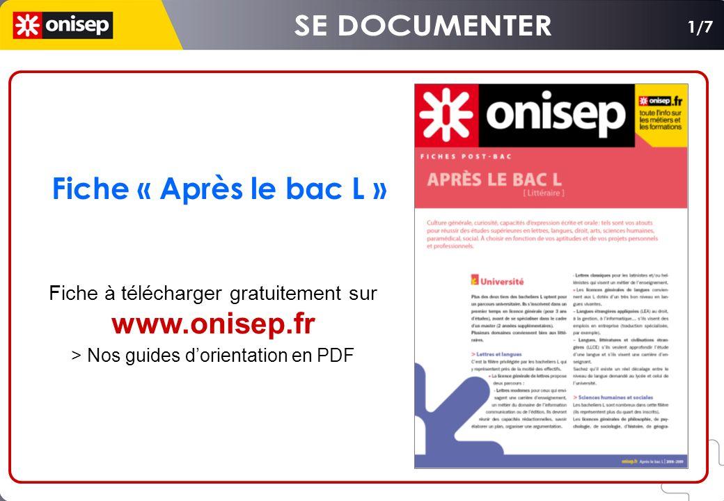 Fiche « Après le bac L » Fiche à télécharger gratuitement sur www.onisep.fr > Nos guides dorientation en PDF 1/7