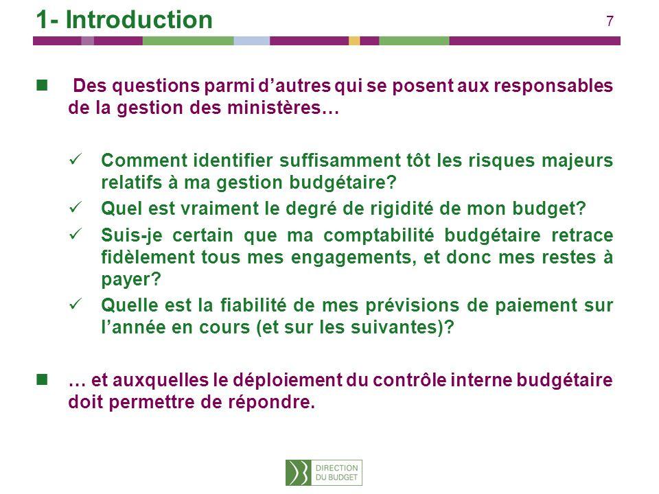 38 Exemple de matrice de contrôle interne portant sur les opérations des macro processus budgétaires 1 / 2 Partie identification des risques Les outils mis à disposition par la DB 3- Mise en œuvre dun dispositif de CIB