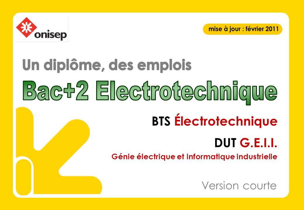 BTS Électrotechnique DUT G.E.I.I. Génie électrique et informatique industrielle Version courte