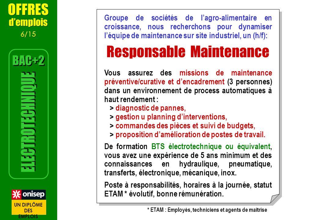 Groupe de sociétés de lagro-alimentaire en croissance, nous recherchons pour dynamiser léquipe de maintenance sur site industriel, un (h/f): Responsab