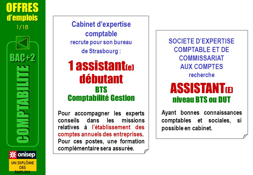 Cabinet dexpertise comptable recrute pour son bureau de Strasbourg : 1 assistant (e) débutant BTS Comptabilité Gestion Pour accompagner les experts co