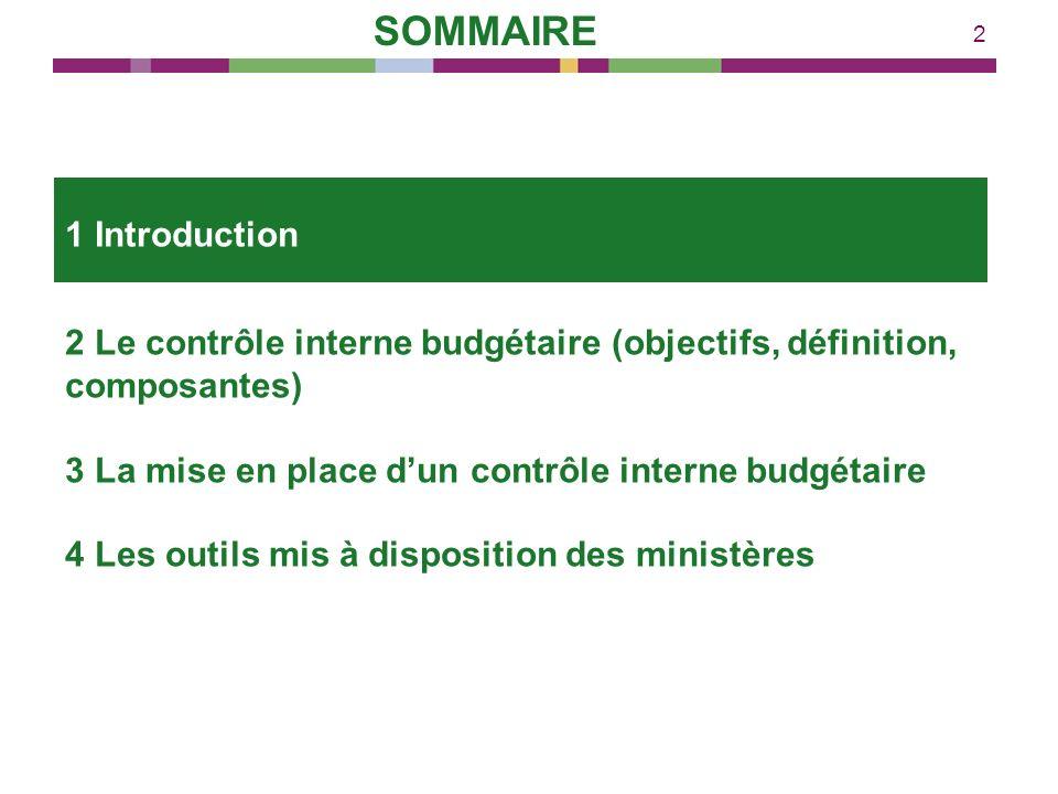 2 2 Le contrôle interne budgétaire (objectifs, définition, composantes) 3 La mise en place dun contrôle interne budgétaire 4 Les outils mis à disposit