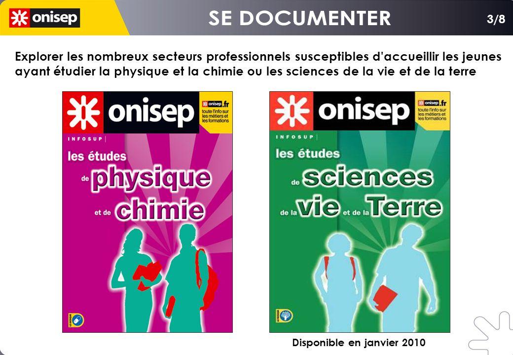 3/8 Explorer les nombreux secteurs professionnels susceptibles d'accueillir les jeunes ayant étudier la physique et la chimie ou les sciences de la vi