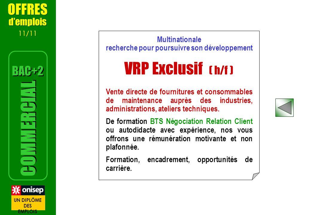 Multinationale recherche pour poursuivre son développement VRP Exclusif ( h/f ) Vente directe de fournitures et consommables de maintenance auprès des industries, administrations, ateliers techniques.