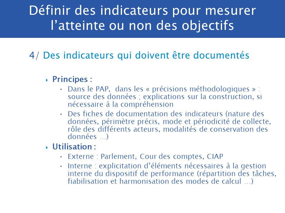 3/ Des indicateurs robustes et élaborés à un coût raisonnable Indicateur robuste sûreté du dispositif de mesure : éviter comptage manuel absence de bi